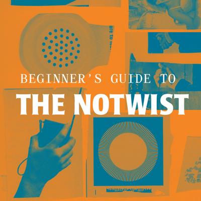 Notwist beginnersguide 1 2