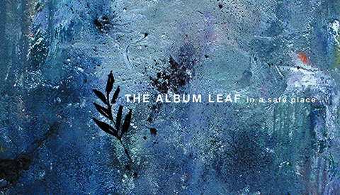 Albumleaf inasafeplace cover 600l 72