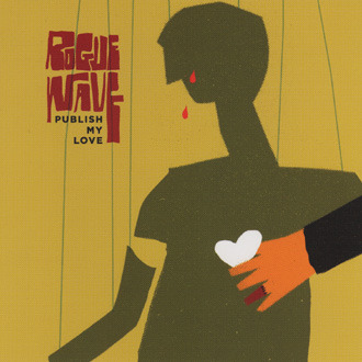Rogue Wave Publish My Love 2 Uk Single Sub Pop Mega Mart