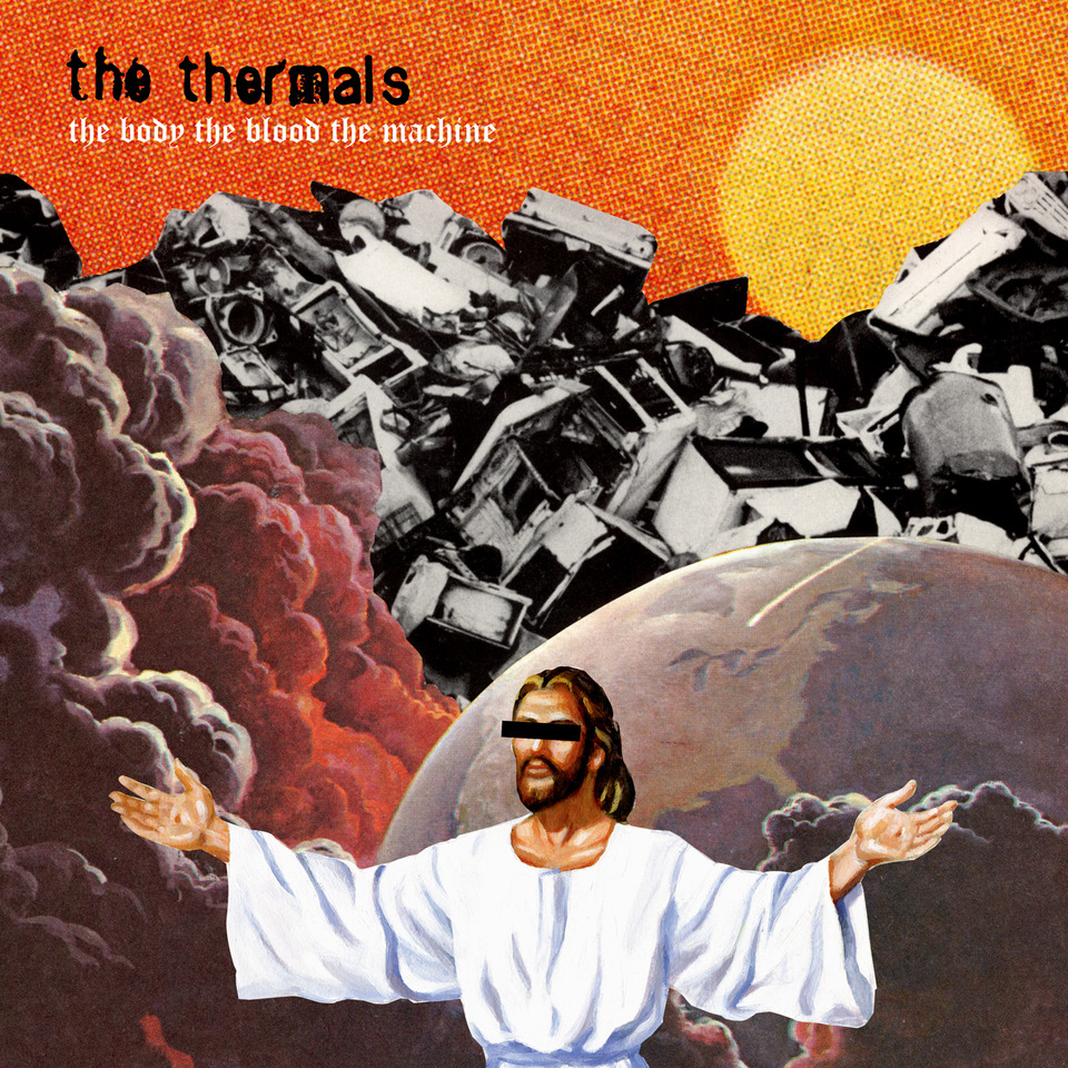 The Body The Blood The Machine By The Thermals On Sub