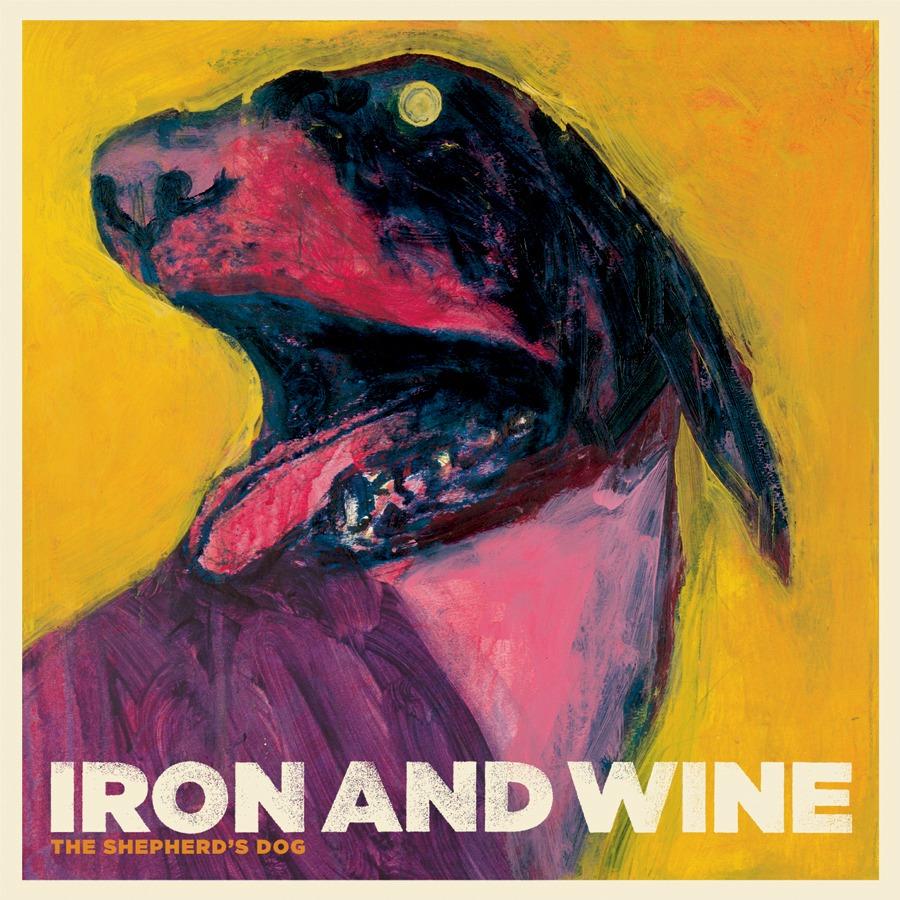 Iron And Wine The Shepherd S Dog Album