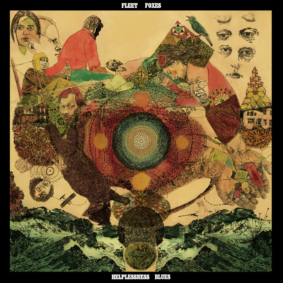 Helplessness Blues by Fleet Foxes on Sub Pop Records