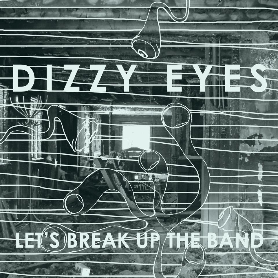 Dizzy Eyes Let S Break Up The Band Sub Pop Mega Mart