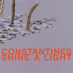 Constantines shinealight