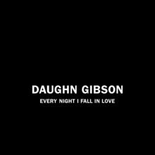 Daughngibson everynightifallinlove 900px