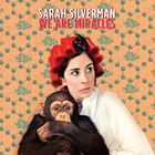 Sarahsilverman wearemiracles 900