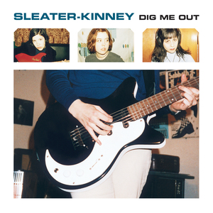 Sleaterkinney digmeout 1425