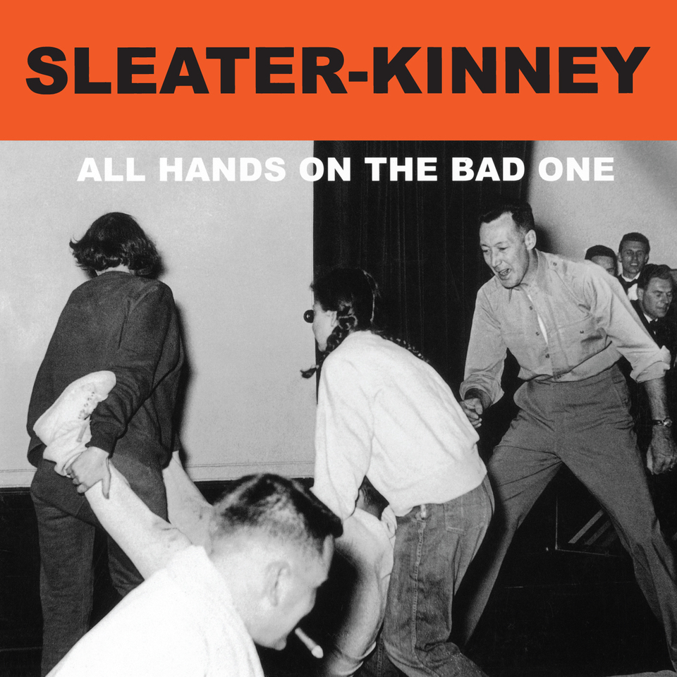 Sleater Kinney All Hands On The Bad One Sub Pop Mega Mart