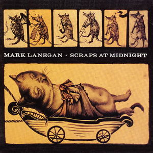 Marklanegan scrapsatmidnight 1500