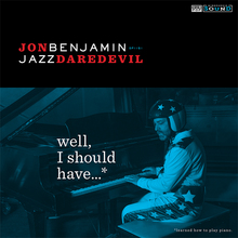 Jonbenjamin wellishouldhave cover 900x900 300