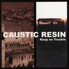 Causticresin keepontruckin cover 900x900 300
