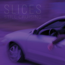Slices stillcruising cover 1500x1500 300