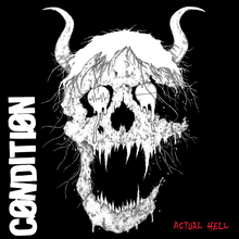 Condition actualhell cover 1500x1500 300