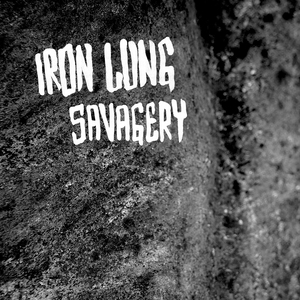 Ironlung savagery cover 1500x1500 300