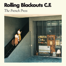 Rollingblackoutscoastalfever thefrenchpress cover 3000x3000 300