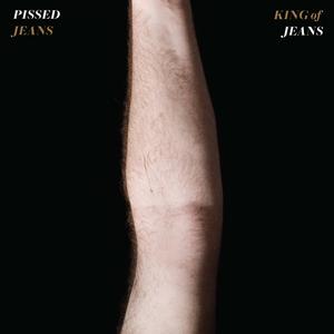 Pissedjeans kingofjeans cover 1500x1500