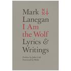 Marklanegan iamthewolf book