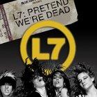 L7 pretend cover