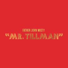 Fatherjohnmisty mrtillman 1500x1500
