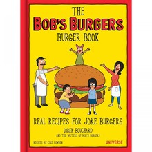 The bobs burgers burger book real recipes for joke burgers hardcover book 1500