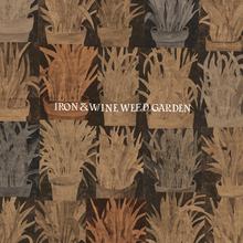 Ironandwine weedgarden cover 3000x3000