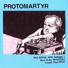 Protomartyr oldspoolandgurges1 cover 4000