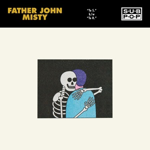 Fatherjohnmisty tos cover 3600x3600